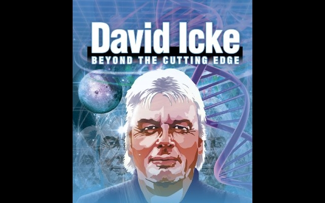 Beyond the Cutting Edge ~ David Icke