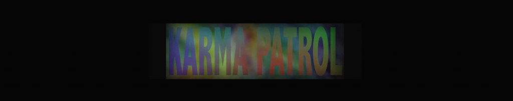 Karma Patrol – Take The Implant