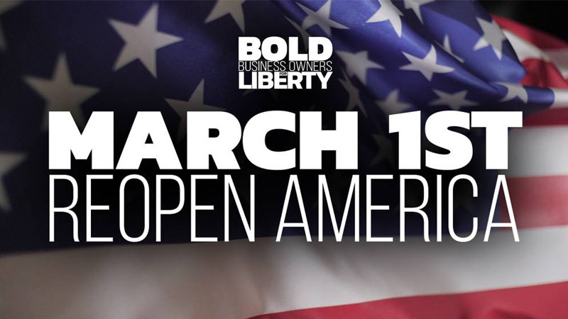 MARCH 1st – REOPEN AMERICA